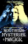 Northern Mysteries & Magick: Runes & Feminine Powers