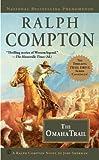 Ralph Compton The Omaha Trail (Ralph Compton Novels)