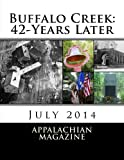 img - for Buffalo Creek: 42-Years Later: July 2014 book / textbook / text book
