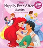 Happily Ever After Stories (Disney Princess (Disney Press Unnumbered))