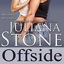 Offside (       UNABRIDGED) by Juliana Stone Narrated by Maxine Mitchell