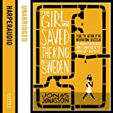 The Girl Who Saved the King of Sweden (Unabridged)