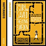 The Girl Who Saved the King of Sweden | Jonas Jonasson