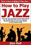 How to Play Jazz: Learn How You Can Q...