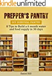 Prepper's Pantry: DIY Survival Pantry...