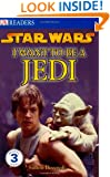 DK Readers L3: Star Wars: I Want To Be A Jedi