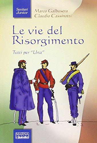 Le vie del Risorgimento PDF