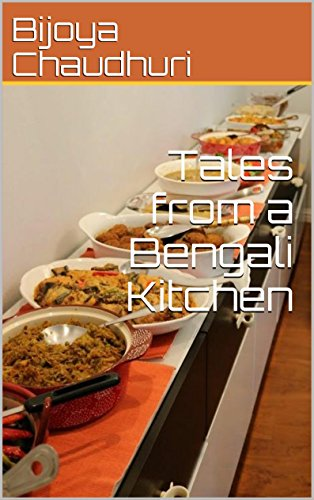 Tales from a Bengali Kitchen by Bijoya Chaudhuri