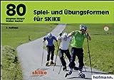 img - for 80 Spiel- und  bungsformen f r SKIKE book / textbook / text book