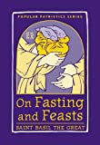 img - for On Fasting and Feasts, PPS50 (Popular Patristics) book / textbook / text book