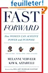 Fast Forward: How Women Can Achieve P...