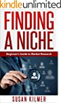 Finding a Niche: Beginner's Guide to...