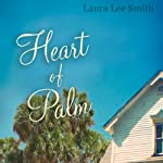 Heart of Palm | Laura Lee Smith