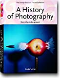 img - for A History of Photography: From 1839 to the Present; The George Eastman House Collection book / textbook / text book