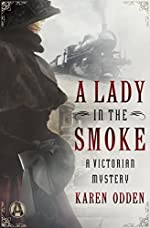 A Lady in the Smoke: A Victorian Mystery