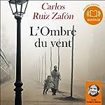 L'Ombre du vent (Le Cimetière des livres oubliés 1) | Carlos Ruiz Zafón