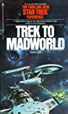 Trek to Madworld (Star Trek TOS) (0553126180) by Stephen Goldin