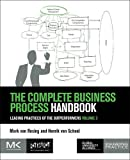 img - for The Complete Business Process Handbook: Leading Practices of the Outperformers, Volume 3 (Leading Practices from Outperformers) book / textbook / text book