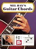 Mel Bays Guitar Chords (0871660903) by Mel Bay Publications Staff