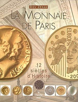 La monnaie de Paris de Dov ZERAH
