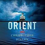 Orient: A Novel   Christopher Bollen