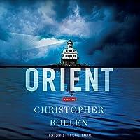 Orient: A Novel Hörbuch von Christopher Bollen Gesprochen von: Michael Rahhal