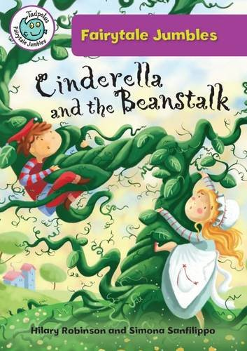 Cinderella and the Beanstalk (Tadpoles: Fairytale Jumbles)