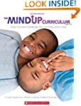 The MindUP Curriculum: Grades 3-5: Br...