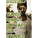 Three Rough Gay Military Sex Stories (Gay Military Sex) (Gay Sex Stories)
