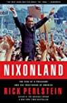 Nixonland: The Rise of a President an...