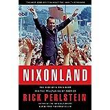 Nixonland: America's Second Civil War and the Divisive Legacy of Richard Nixon, 1965-1972by Rick Perlstein