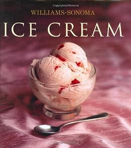 Download ebook Williams-Sonoma Collection: Ice Cream