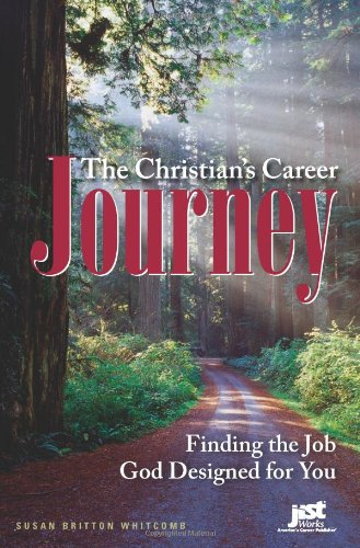 The Christian's Career Journey: Finding the Job God Designed for You