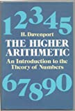 The Higher Arithmetic: An Introduction to the Theory of Numbers (0486244520) by Harold Davenport