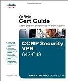 CCNP Security VPN 642-648 Official Cert Guide
