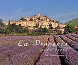 echange, troc Jacques Boussaroque - La Provence côté terre