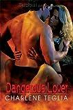Dangerous Lover
