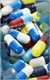 THE PHARMACOVIGILANCE INTERVIEW