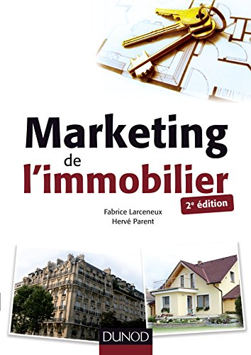 Marketing de l'immobilier - 2e éd. (Documents)