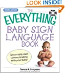 The Everything Baby Sign Language Boo...