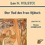 Der Tod des Ivan Iljitsch   Leo N. Tolstoi