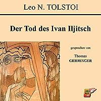 Der Tod des Ivan Iljitsch Hörbuch