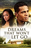 img - for Dreams That Won't Let Go (Jubilant Soul Book #3): A Novel book / textbook / text book