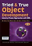 Tried and True Object Development: Industry-Proven Approaches with UML (SIGS: Managing Object Technology) (0521645301) by Jaaksi, Ari