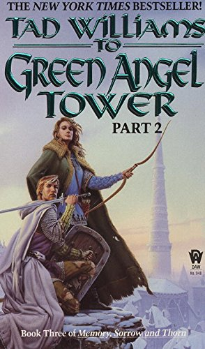 To Green Angel Tower: Part 2 (Memory, Sorrow & Thorn)