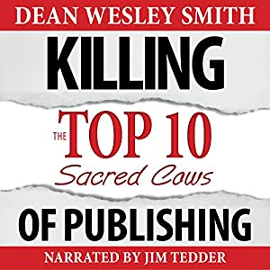 Killing the Top Ten Sacred Cows of Publishing Audiobook