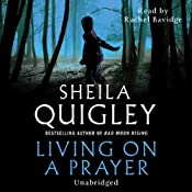 Living on a Prayer | Sheila Quigley