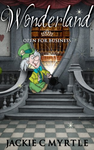 Wonderland Open for business (Fairy Tale Mystery Adventures)