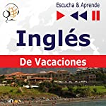 On Holiday - Inglés De Vacaciones (Escucha & Aprende) | Dorota Guzik
