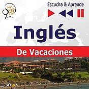 Inglés - De Vacaciones: On Holiday (Escucha & Aprende)   Dorota Guzik